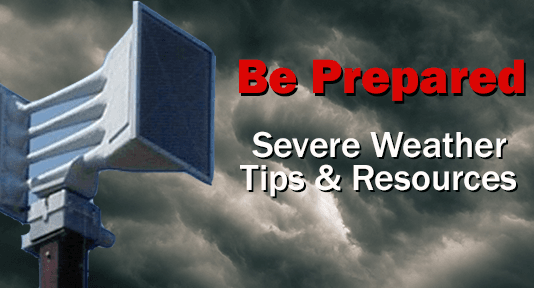 Severe weather preparedness tips and resources